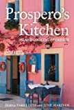 img - for Prospero's Kitchen : Island Cooking of Greece (Hardcover - Revised Ed.)--by Diana Farr Louis [2012 Edition] book / textbook / text book