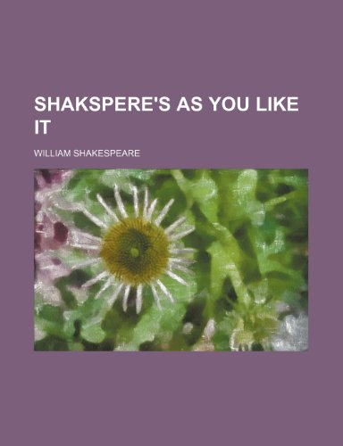 Shakspere's as You Like It
