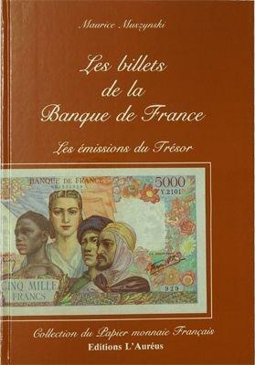 Les billets de la banque de France. de Muszynski Maurice