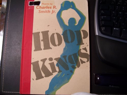 Hoop Kings - Poems About Basketball Greats