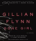By Gillian Flynn: Gone Girl: A Novel [Audiobook] [AUDIO CD]