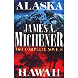 Alaska and Hawaii (Two Complete Novels)