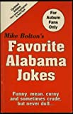 img - for Mike Bolton's Favorite Alabama Jokes book / textbook / text book