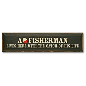 A Fisherman Lives Here With The Catch Of His Life (Black)