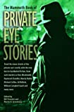 img - for The Mammoth Book of Private Eye Stories by (2004-04-15) book / textbook / text book