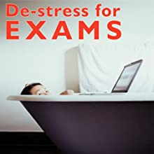 De-Stress for Exams Audiobook by Stewart Ferris Narrated by Stewart Ferris