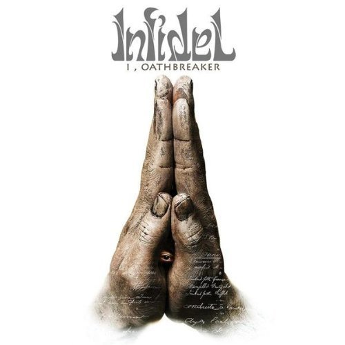 I, Oathbreaker [Us Import] by Infidel