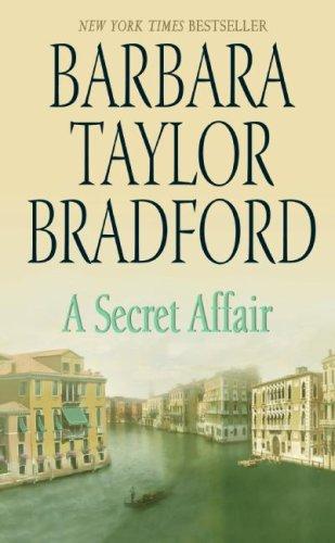 A Secret Affair, Barbara Taylor Bradford