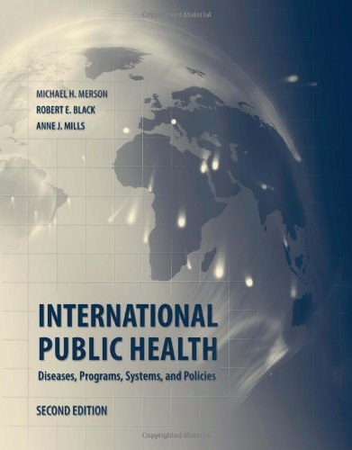 International Public Health: Diseases, Programs, Systems...