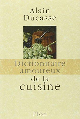 Gratuit livre francais dictionnaire amoureux de la cuisine - Dictionnaire cuisine francais ...