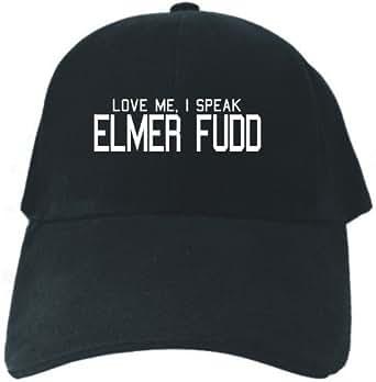 "Caps Black "" Love Me , I Speak Elmer Fudd Embroidery "" Languaje"