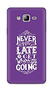 AMEZ never to late to reach where you are going Back Cover For Samsung Galaxy ON7