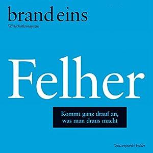 Die Hütchenspieler (brand eins: Felher) Audiobook