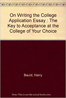 How to write the college essay harry bald