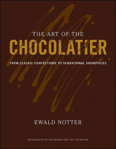 The Art of the Chocolatier: From Classic Confections to Sensational Showpieces (Chocolatier Wine compare prices)