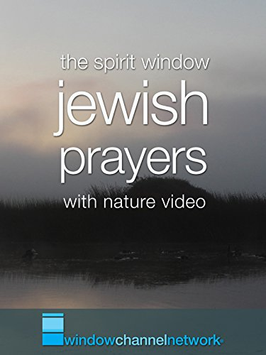 Jewish Prayers with nature video
