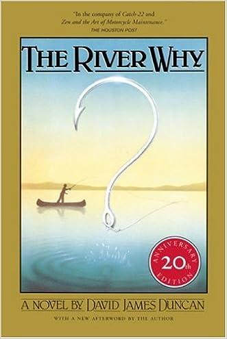 The River Why, Twentieth-Anniversary Edition