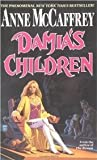 Damia's Children (Rowan) (044100007X) by Anne McCaffrey