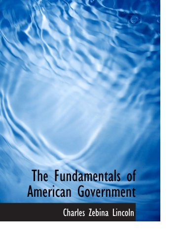 The Fundamentals of American Government