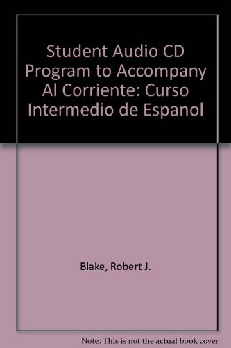 Student Audio CD Program to accompany Al corriente: Curso intermedio de español