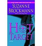 Hot Target- Suzanne Brockmann (0345456955) by Brockmann, Suzanne