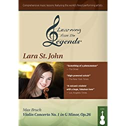 Learning from the Legends: Bruch Violin Concerto No. 1 in G Minor, Op. 26 featuring Lara St. John