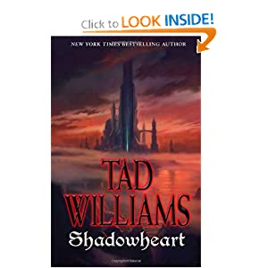 Shadowheart (Shadowmarch) by Tad Williams