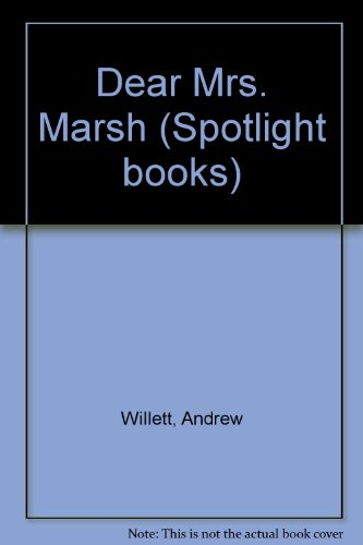 Dear Mrs. Marsh (Spotlight books) PDF
