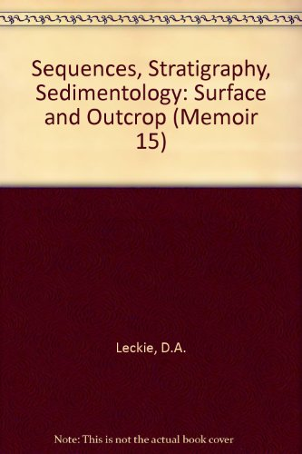 Sequences, Stratigraphy, Sedimentology: Surface and Outcrop Memoir 15) PDF Download Free