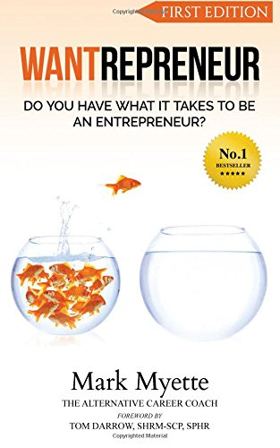 Wantrepreneur: Do You Have What It Takes To Be An Entrepreneur?