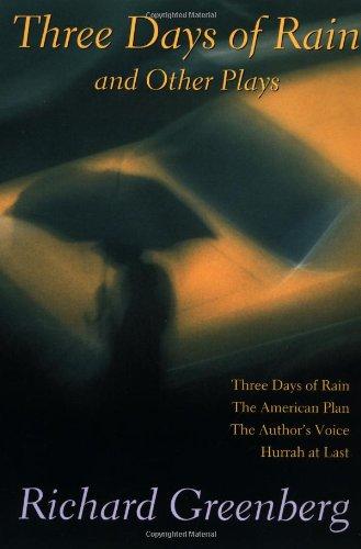 Three Days of Rain and Other Plays: Three Days of Rain;...
