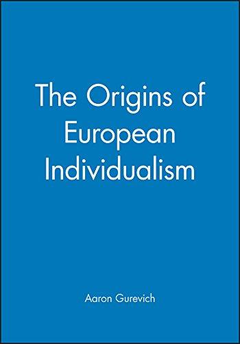 Origins of European Individualism (Making of Europe)
