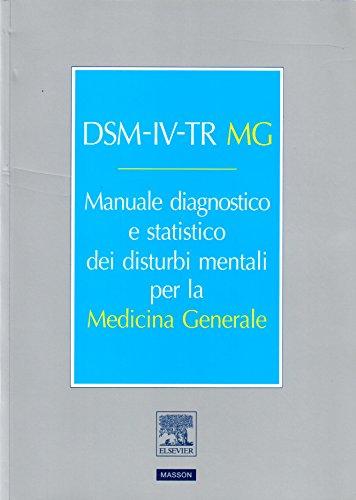 dsm-iv-tr-mg-manuale-diagnostico-statistico-dei-disturbi-mentali-per-la-medicina-generale