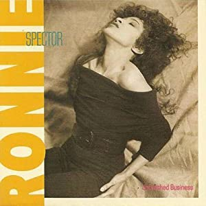 Ronnie Spector - Unfinished Business - Amazon.com Music