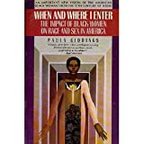 When and Where I Enter: The Impact of Black Women in Race and Sex in America (0553345613) by Paula Giddings