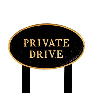 Montague Metal Products SP-3L-BG-LS Large Black and Gold Private Drive Oval Statement Plaque with 2 23-Inch Lawn Stakes