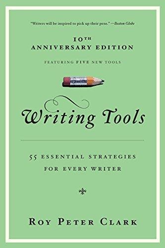 Writing Tools: 50 Essential Strategies (book summary)