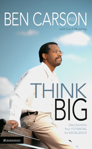 Think Big: Unleashing Your Potential for Excellence Picture