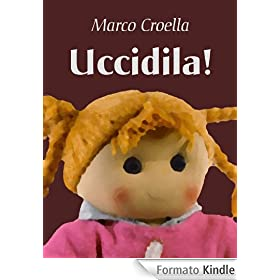 Uccidila!