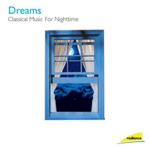 Original album cover of Dreams: Classical Music for a Good Night's Sleep by Various classical artists