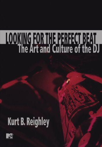 Looking for the Perfect Beat The Art and Culture of the DJ [Reighley, Kurt B.] (Tapa Blanda)