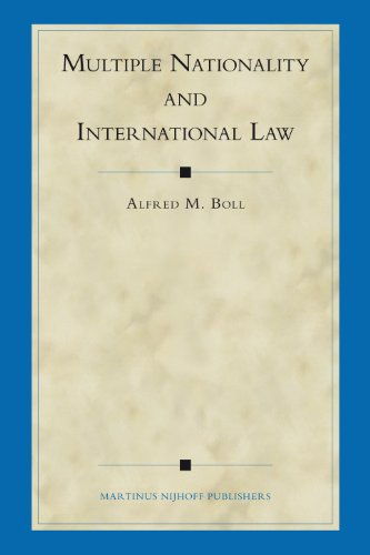Multiple Nationality And International Law (Developments in International Law)