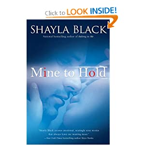 Mine to Hold (A Wicked Lovers Novel) Shayla Black