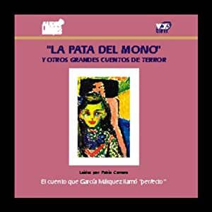 La Pata del Mono y Otros Grandes Cuentos de Terror [The Monkey's Paw and Other Tales of Horror] Audiobook