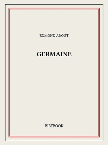 About Edmond Germaine
