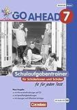 Go Ahead - Ausgabe für die sechsstufige Realschule in Bayern: 7. Jahrgangsstufe - Schulaufgabentrainer - Neubearbeitung, inkl. CD und Lösungen title=