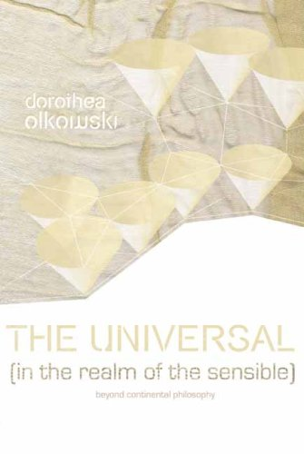 The Universal (In the Realm of the Sensible): Beyond Continental Philosophy