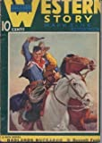 img - for WESTERN STORY: January, Jan. 22, 1938 (