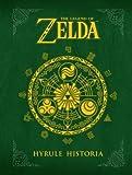 The Legend of Zelda( Hyrule Historia)[LEGEND OF ZELDA HYRULE HISTORI][Hardcover]