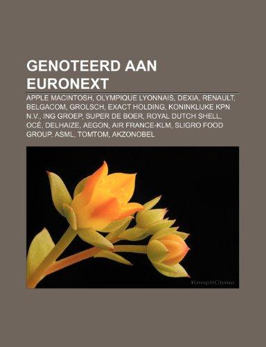 genoteerd-aan-euronext-apple-macintosh-olympique-lyonnais-dexia-renault-belgacom-grolsch-exact-holdi